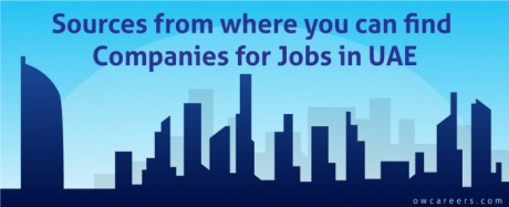 Sources To Find Companies For Jobs Applications In UAE